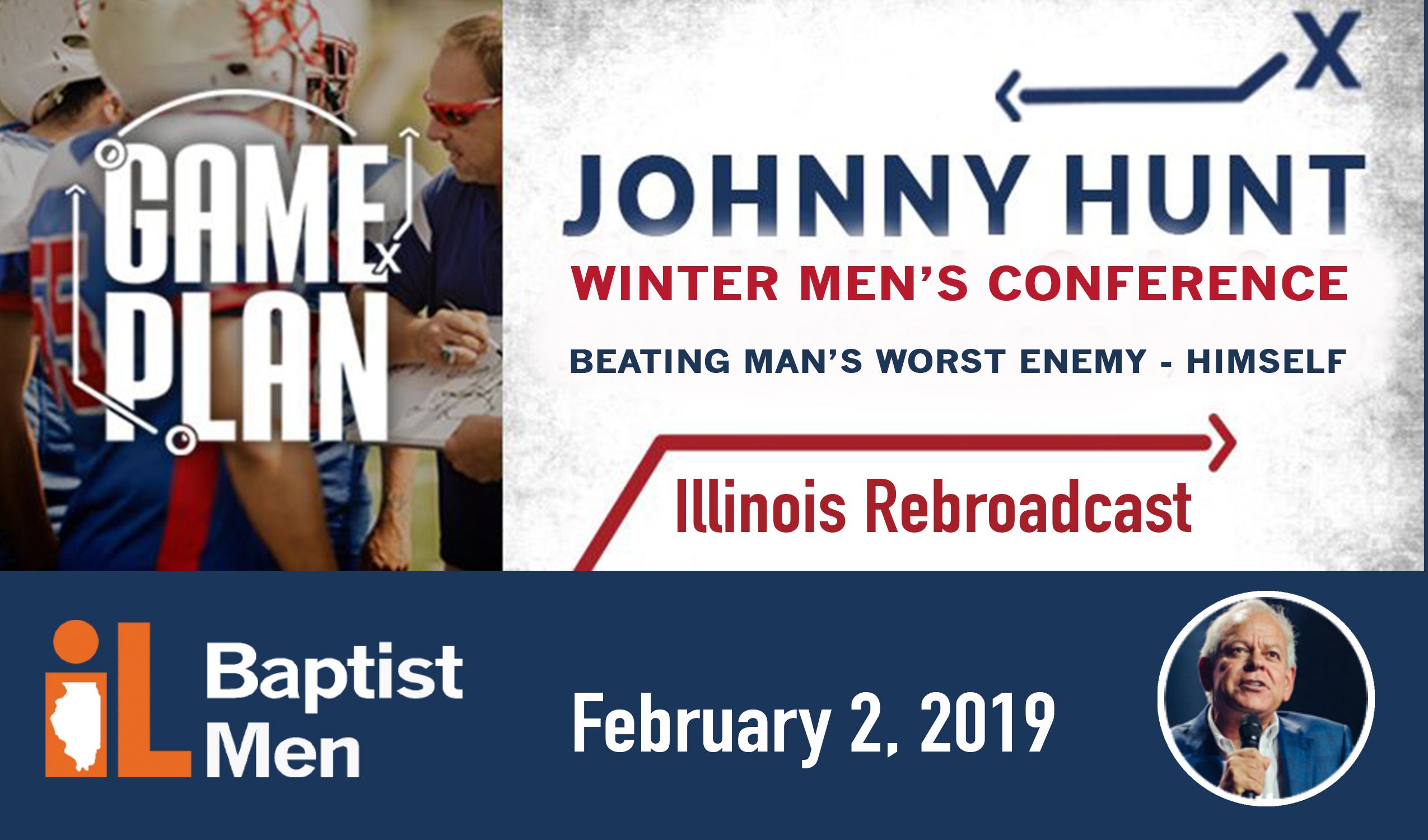 """""""Game Plan"""" Johnny Hunt Men's Conference 2019"""