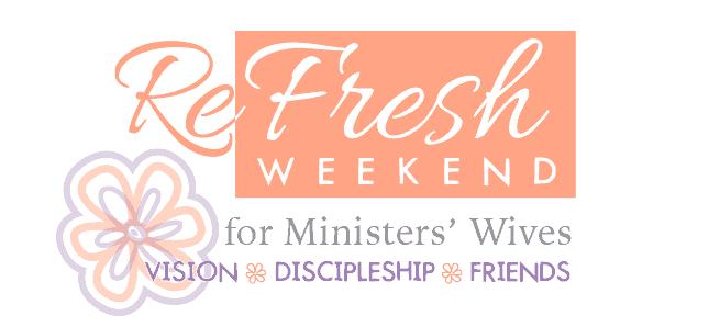 Refresh Minsters' Wives Weekend